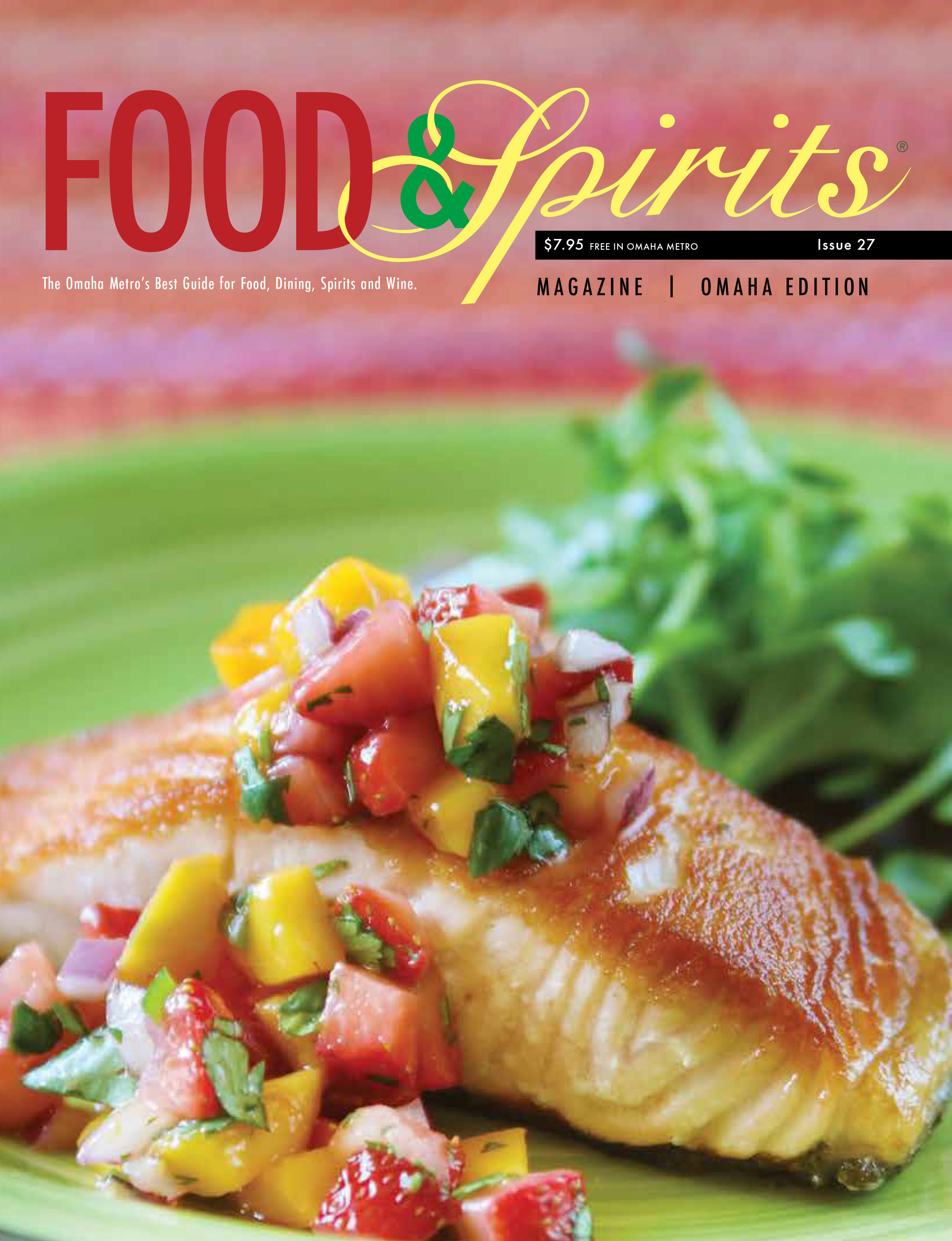 Food Spirits Magazine The Omaha Metros Best Guide for Food